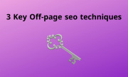 3 Key Off-page seo techniques