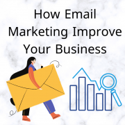 How Email Marketing Improve Your Business