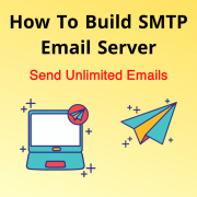 How to build Smtp email server and send unlimited emails