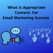 What is appropriate content: for email marketing success